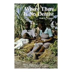 12-0247000000-where-there-is-no-dentist-by-murry-dickson